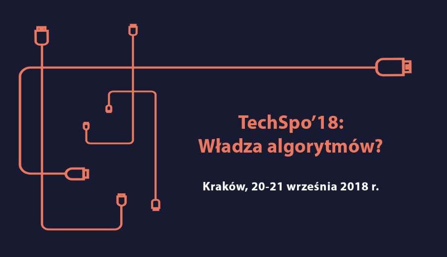 """Czy algorytmy przejęły kontrolę nad naszym życiem? """"TechSpo'18: władza algorytmów?"""" rusza już w czwartek"""